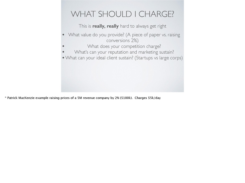 WHAT SHOULD I CHARGE? This is really, really ha...