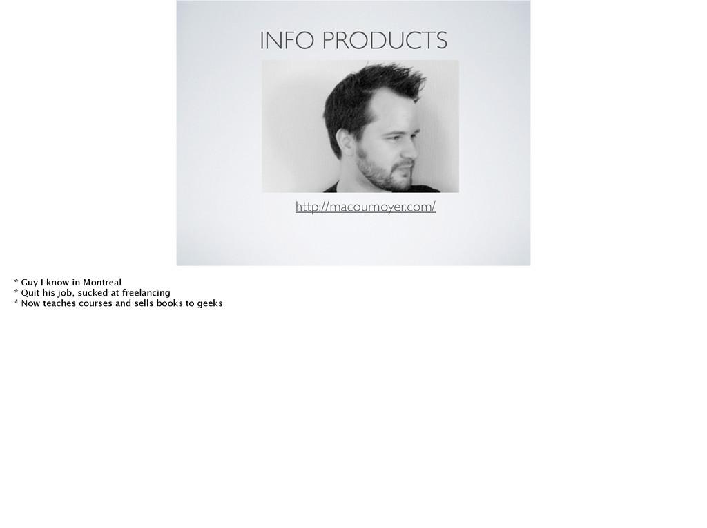 INFO PRODUCTS http://macournoyer.com/ * Guy I k...