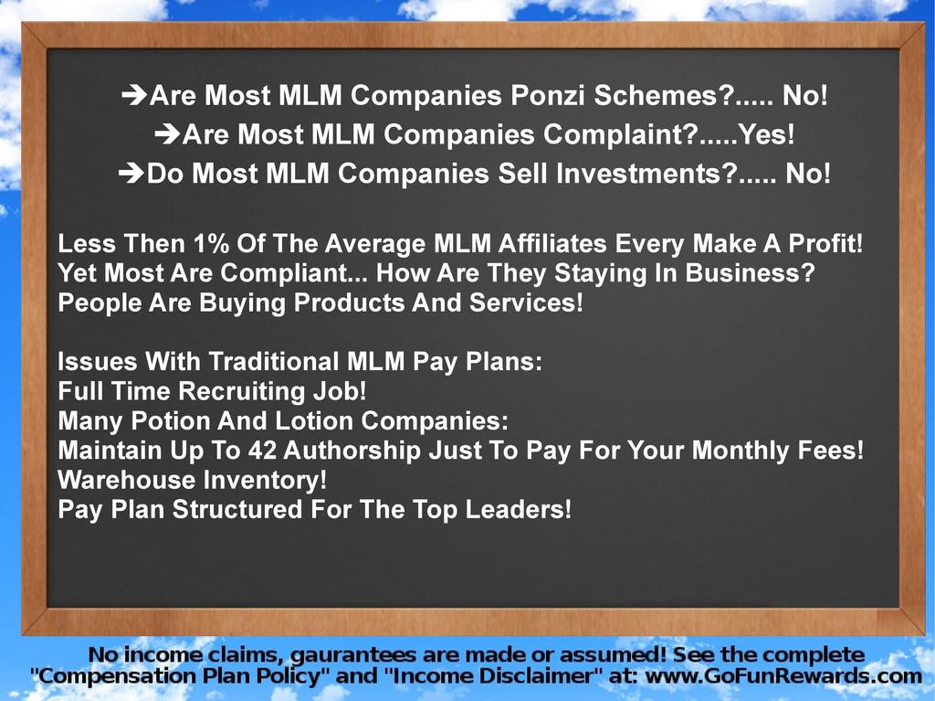➔Are Most MLM Companies Ponzi Schemes?..... No!...