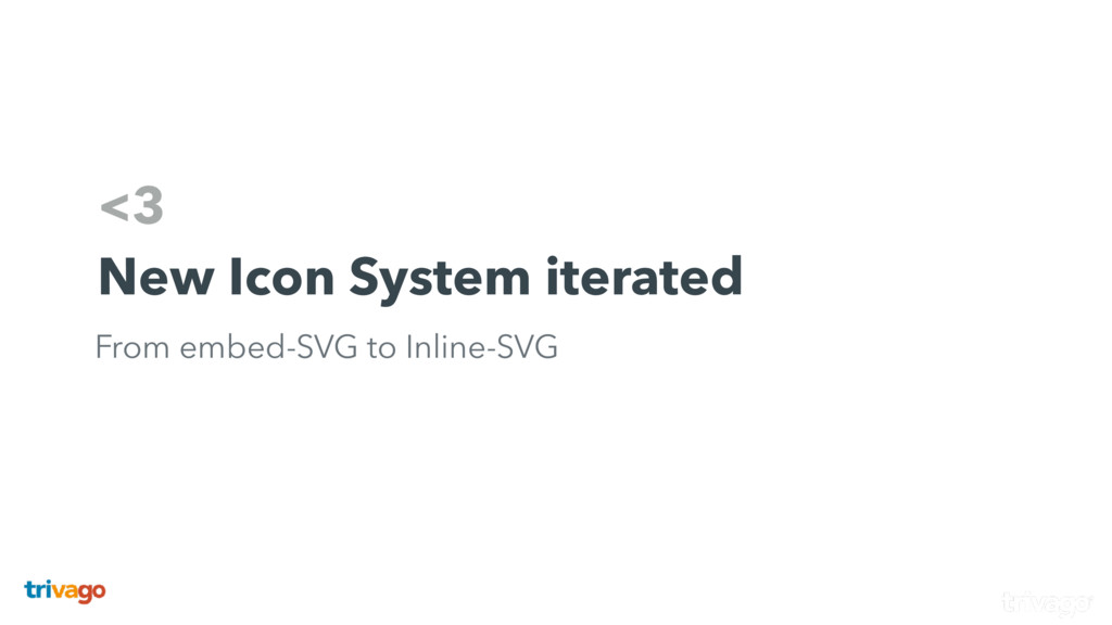 <3 New Icon System iterated From embed-SVG to I...