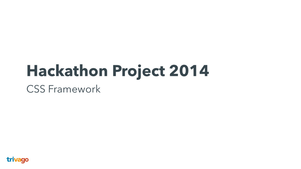 Hackathon Project 2014 CSS Framework