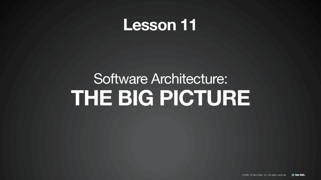 Software Architecture:  THE BIG PICTURE Lesson ...