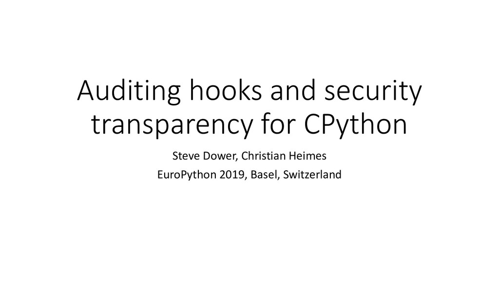 Auditing hooks and security transparency for CP...