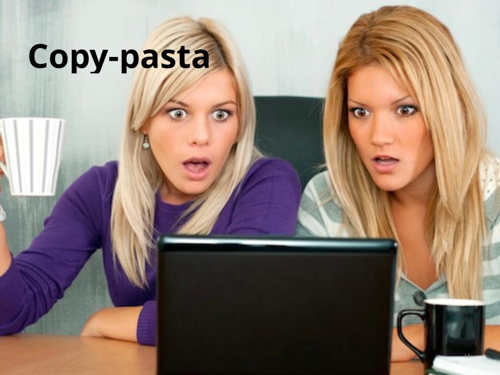 Copy-pasta 11