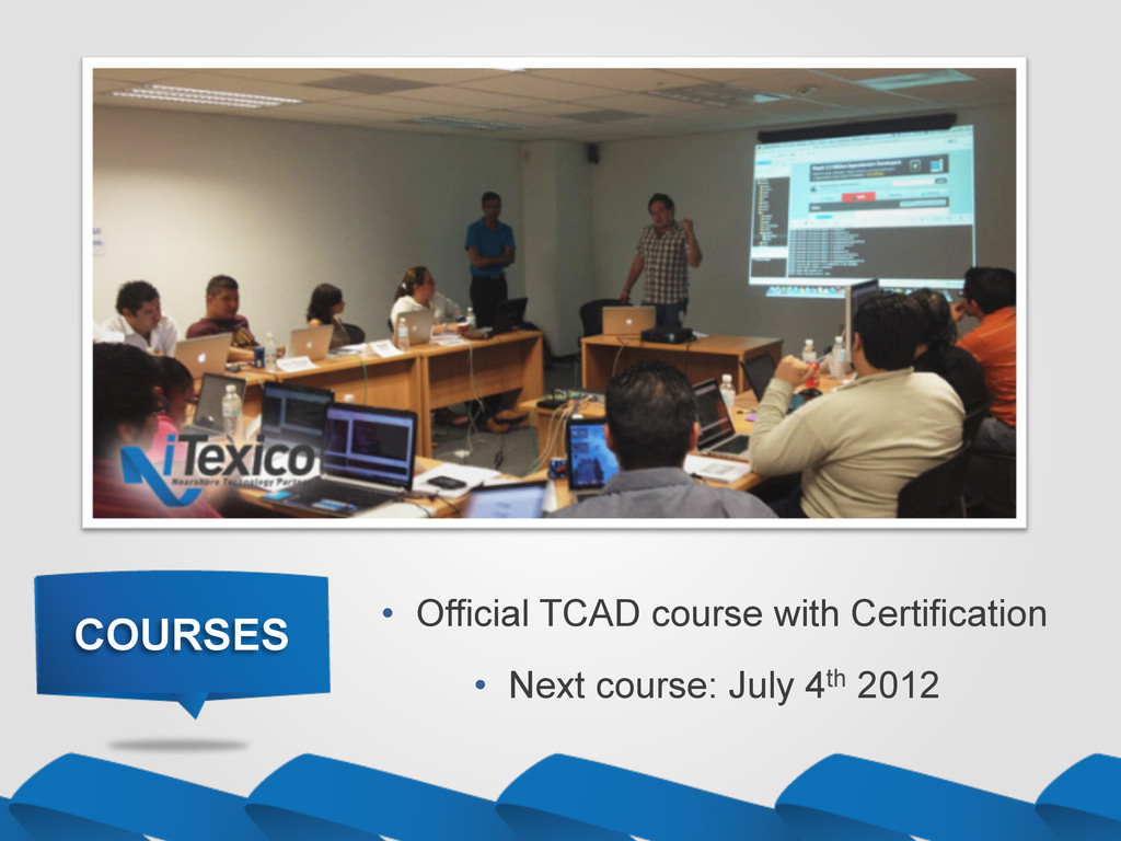 COURSES •  Next course: July 4th 2012 •  Offici...