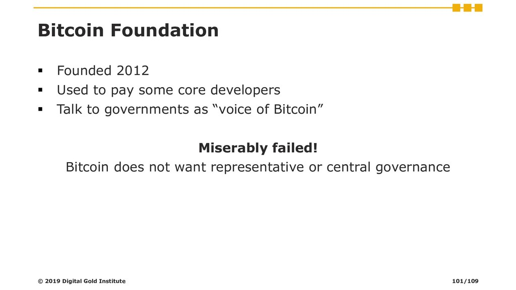 Bitcoin Foundation ▪ Founded 2012 ▪ Used to pay...