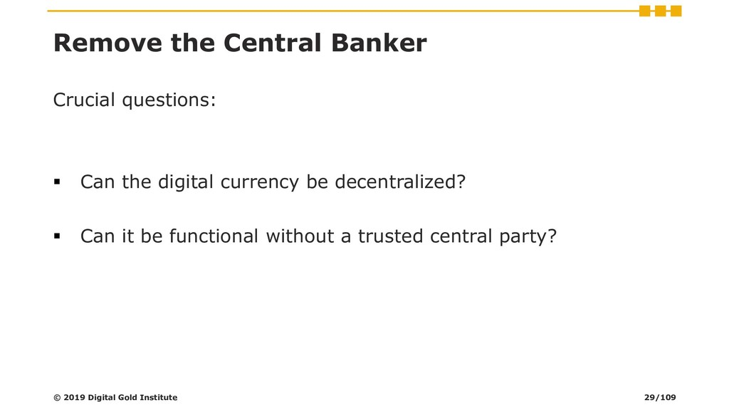 Remove the Central Banker Crucial questions: ▪ ...