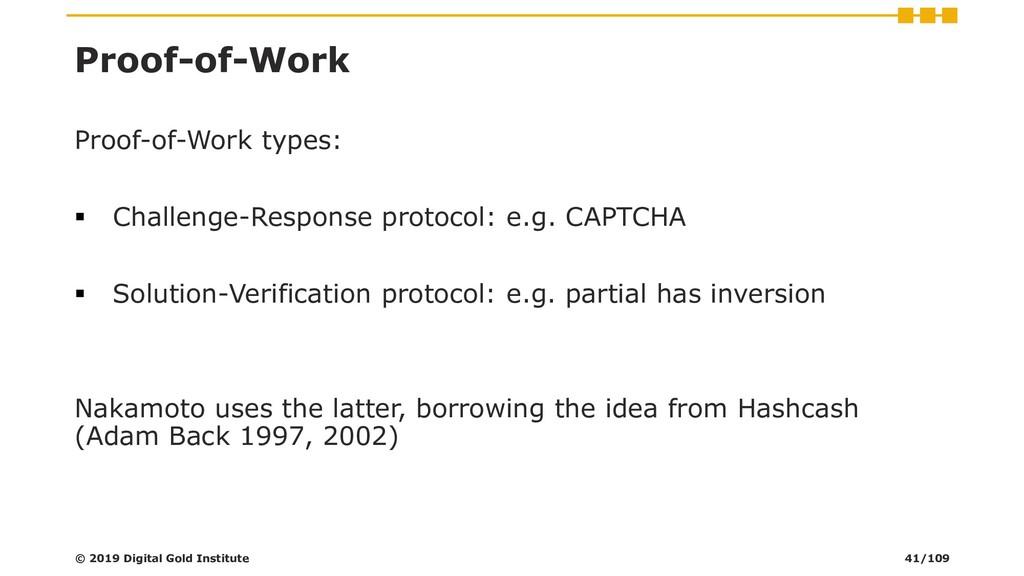 Proof-of-Work Proof-of-Work types: ▪ Challenge-...