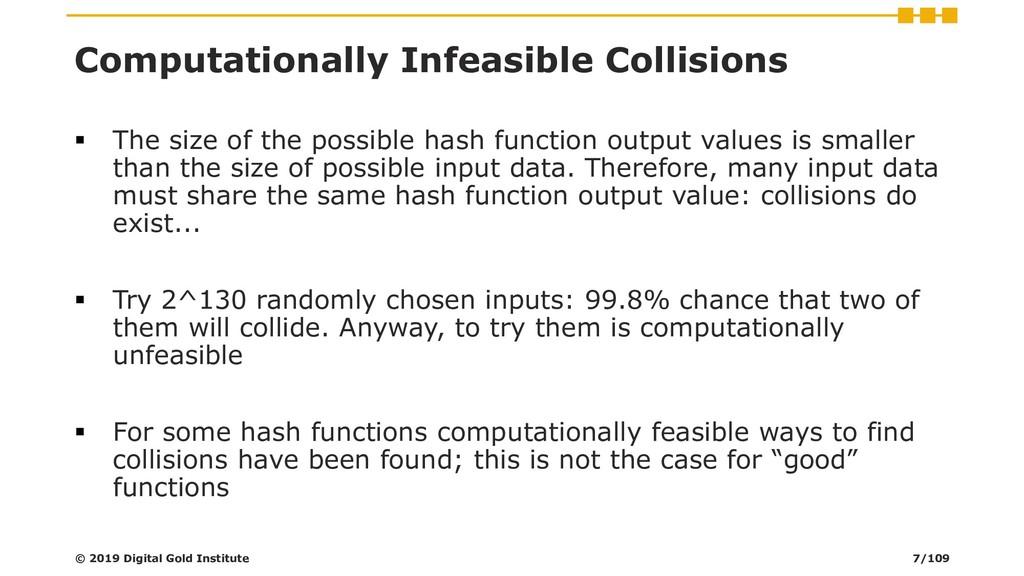 Computationally Infeasible Collisions ▪ The siz...