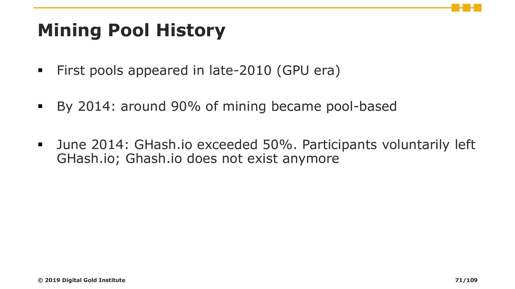 Mining Pool History ▪ First pools appeared in l...