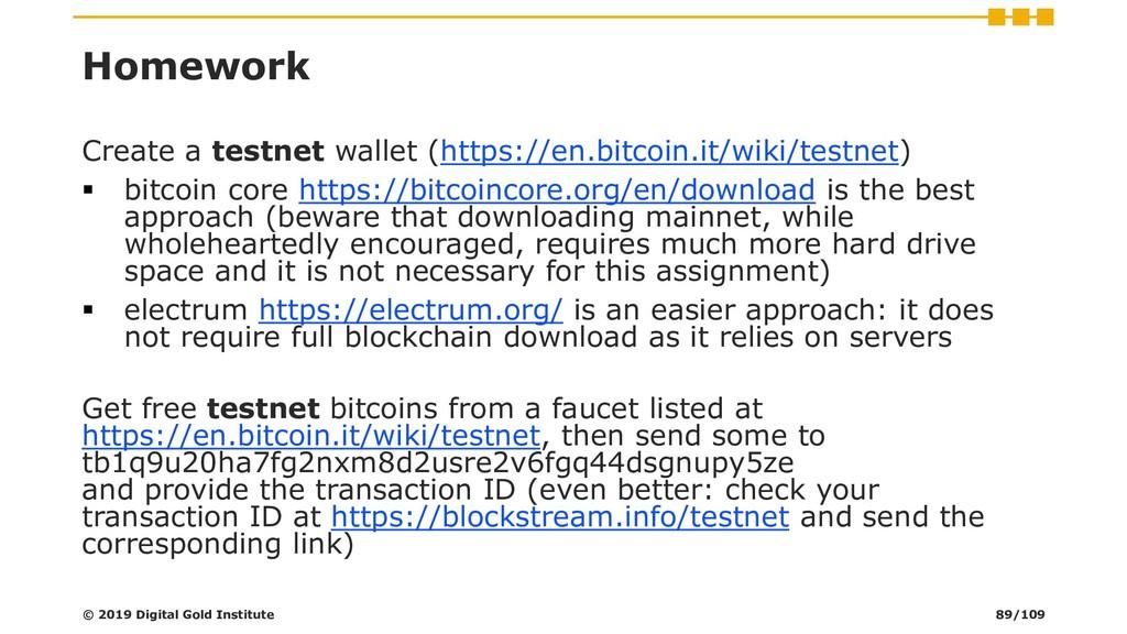 Homework Create a testnet wallet (https://en.bi...