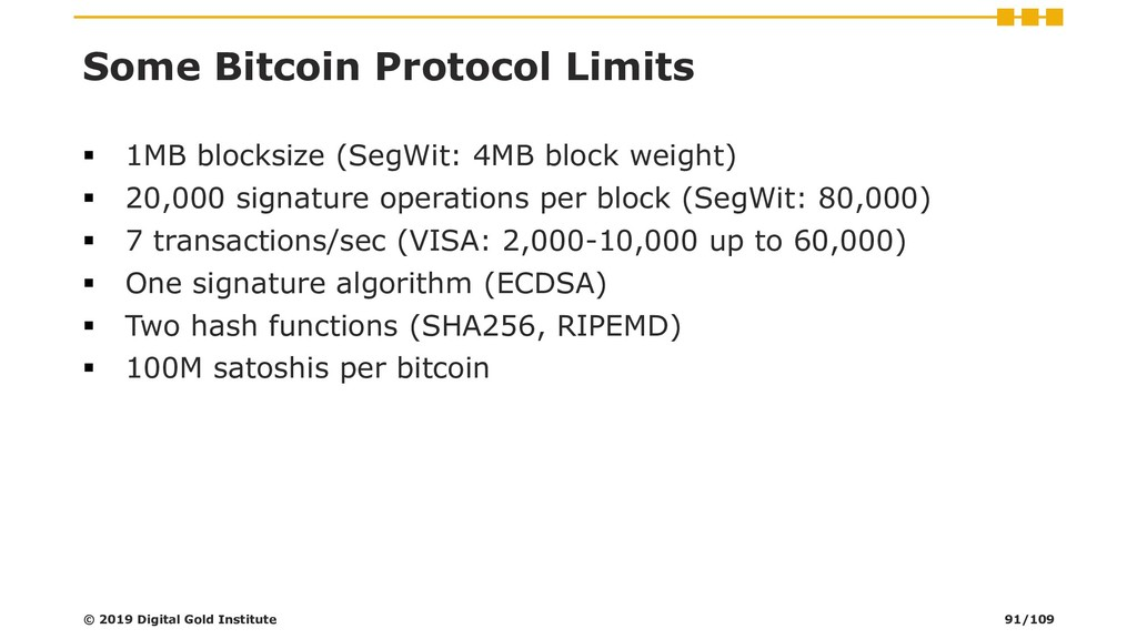 Some Bitcoin Protocol Limits ▪ 1MB blocksize (S...