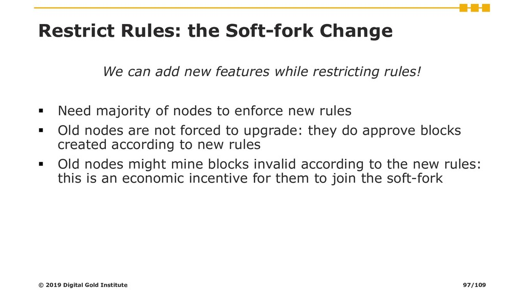 Restrict Rules: the Soft-fork Change We can add...