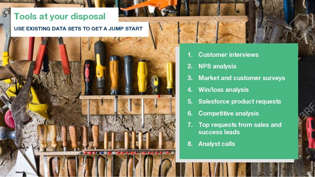 Tools at your disposal USE EXISTING DATA SETS T...