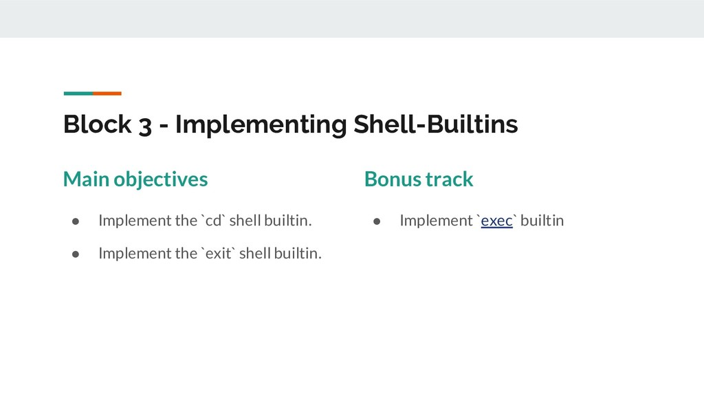 Block 3 - Implementing Shell-Builtins Main obje...