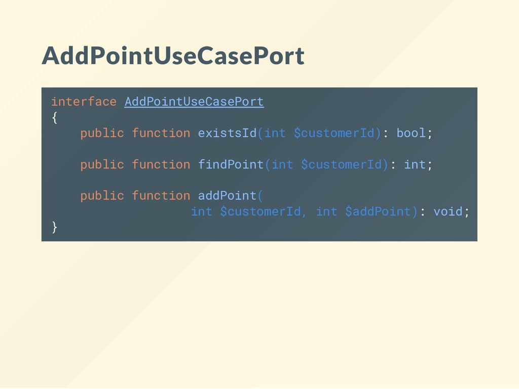 AddPointUseCasePort interface AddPointUseCasePo...