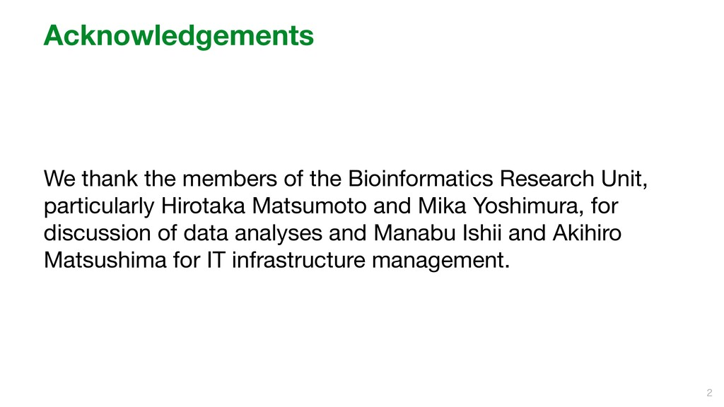 Acknowledgements We thank the members of the Bi...
