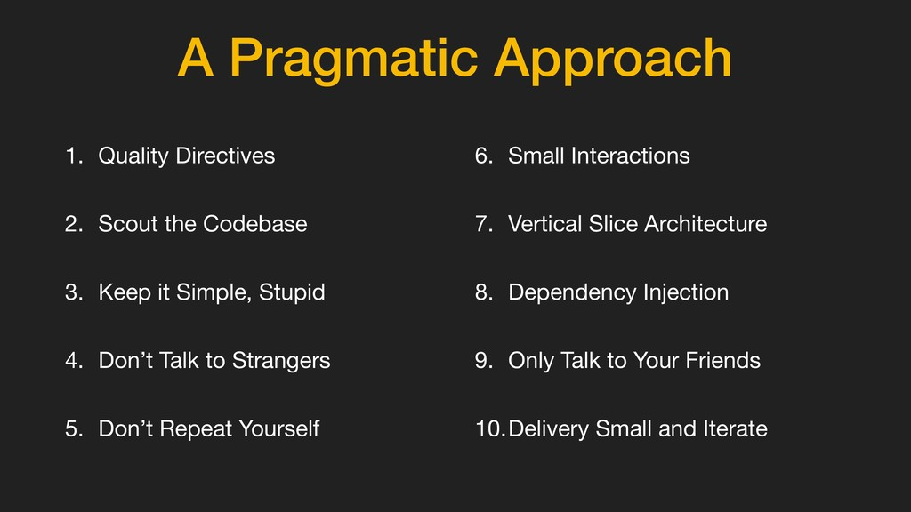 A Pragmatic Approach 1. Quality Directives  2. ...