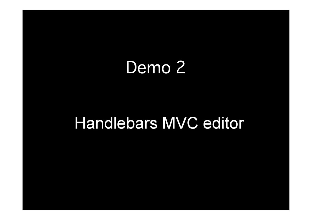 Demo 2� Handlebars MVC editor