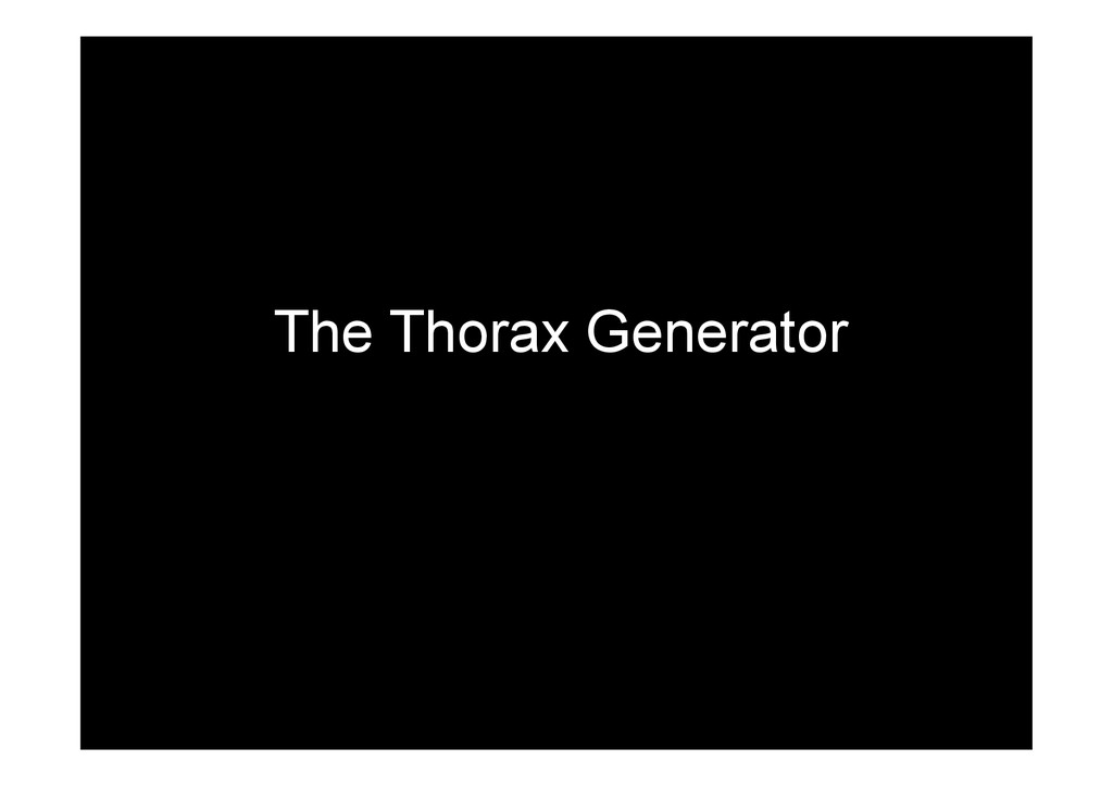 The Thorax Generator