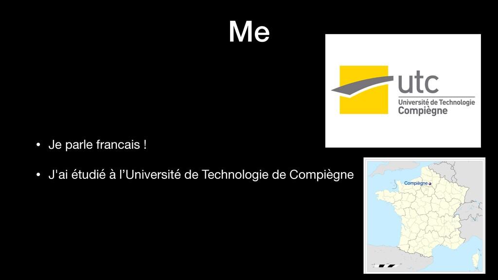 Me • Je parle francais !  • J'ai étudié à l'Uni...