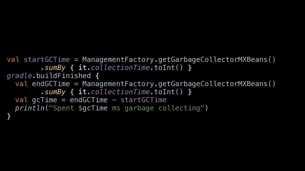valastartGCTimea=aManagementFactory.getGarbageC...