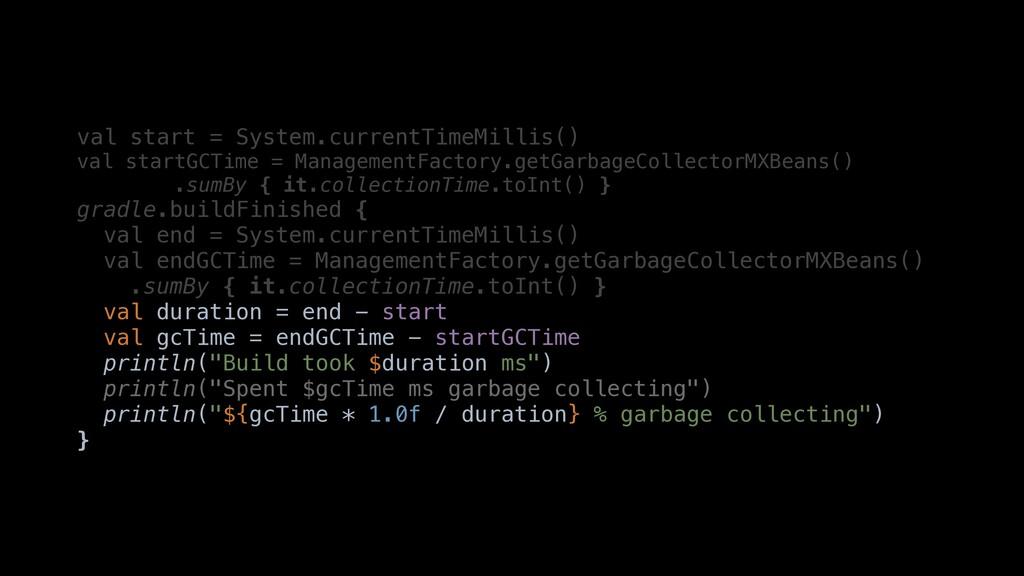 val start = System.currentTimeMillis() valastar...