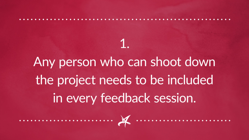 1. Any person who can shoot down the project ne...