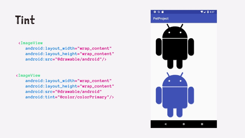 """Tint <ImageView android:layout_width=""""wrap_cont..."""