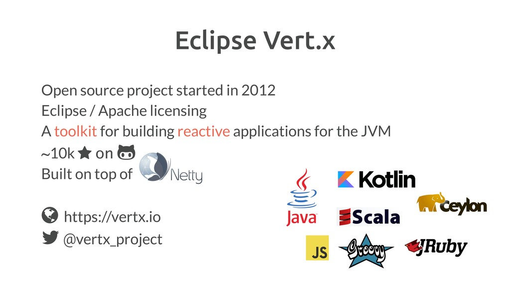 Eclipse Vert.x Open source project started in 2...