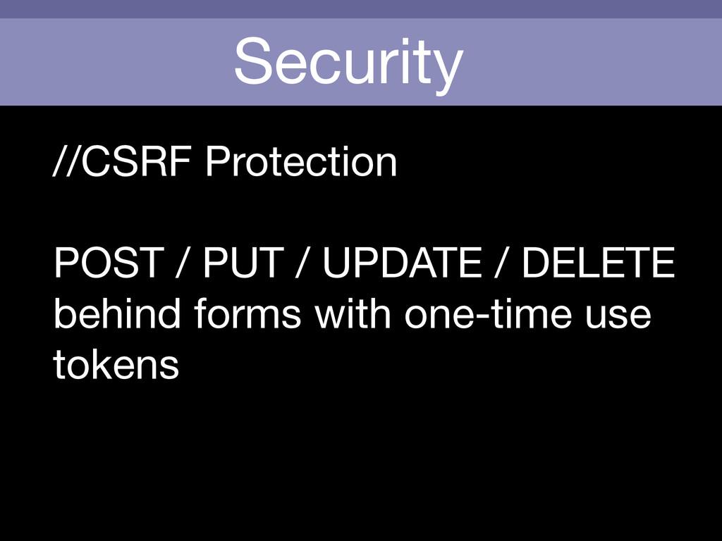 Security //CSRF Protection  ! POST / PUT / UPDA...