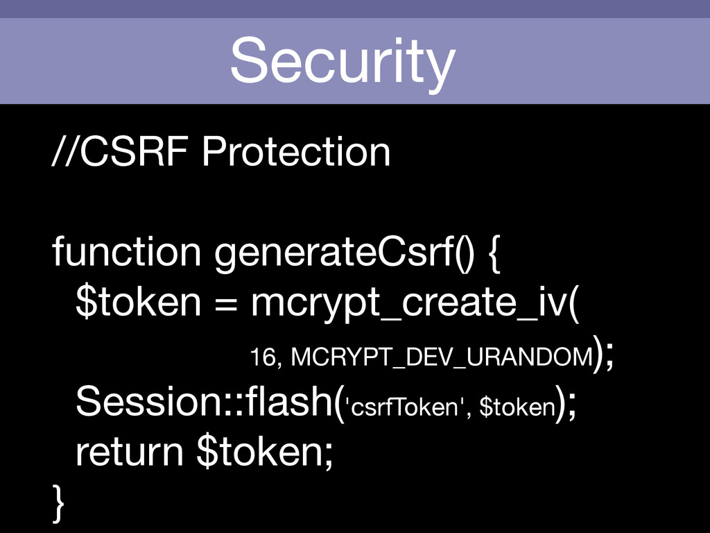 Security //CSRF Protection  ! function generate...