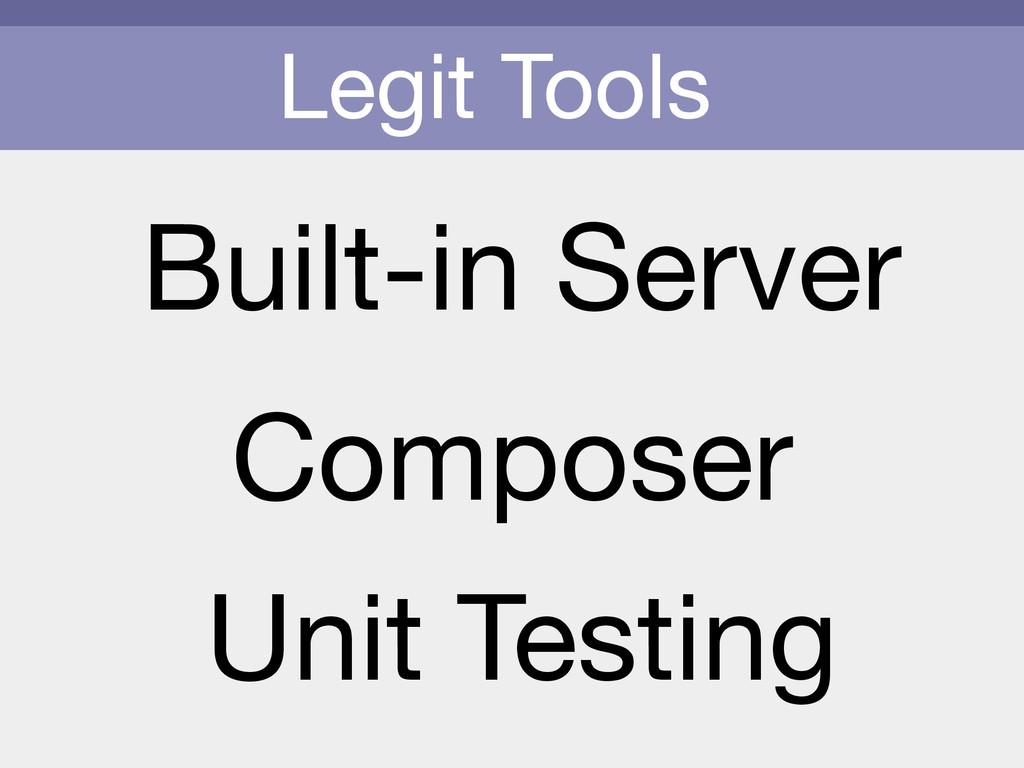 Legit Tools Built-in Server Unit Testing Compos...