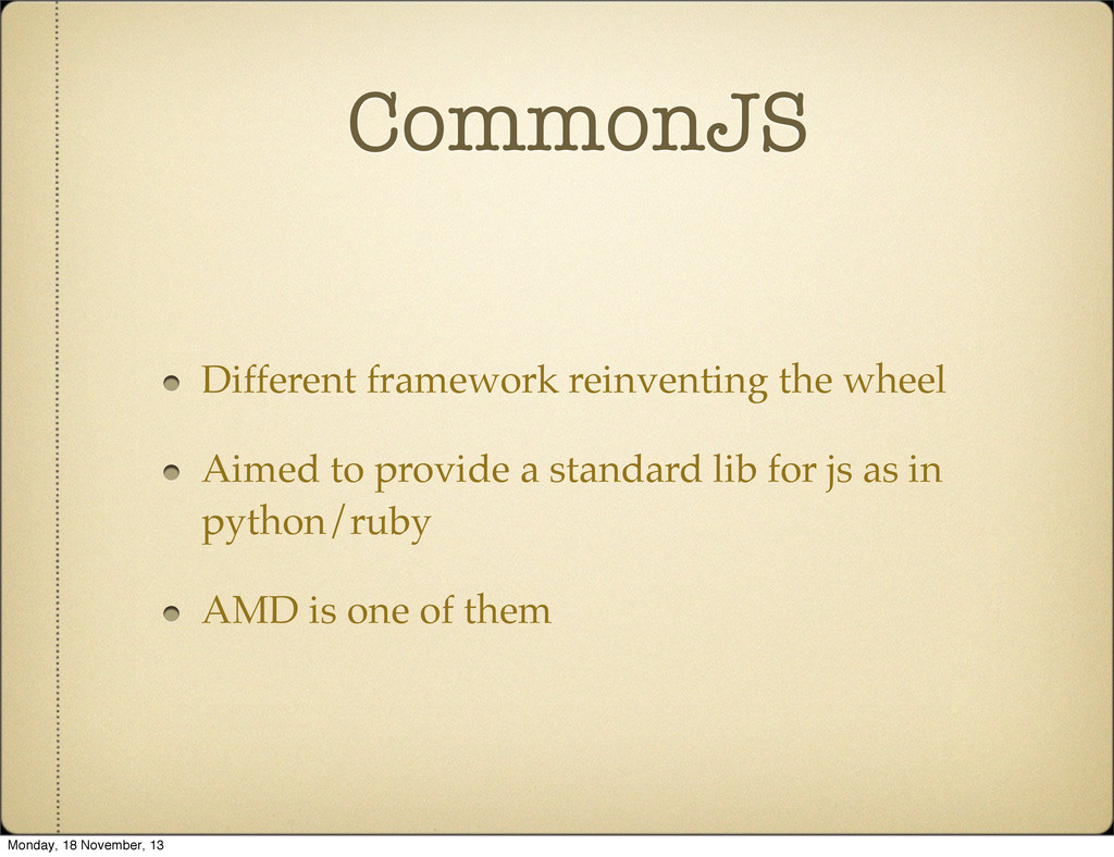 CommonJS Different framework reinventing the wh...