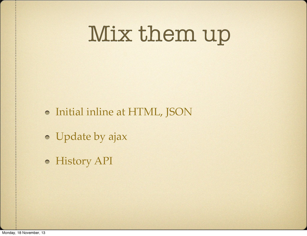 Mix them up Initial inline at HTML, JSON Update...