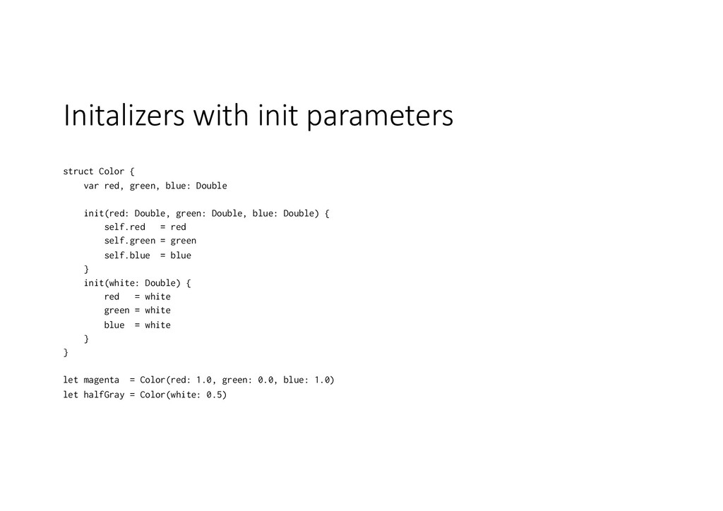 Initalizers with init parameters struct Color {...