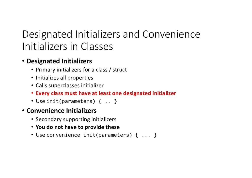 Designated Initializers and Convenience Initial...