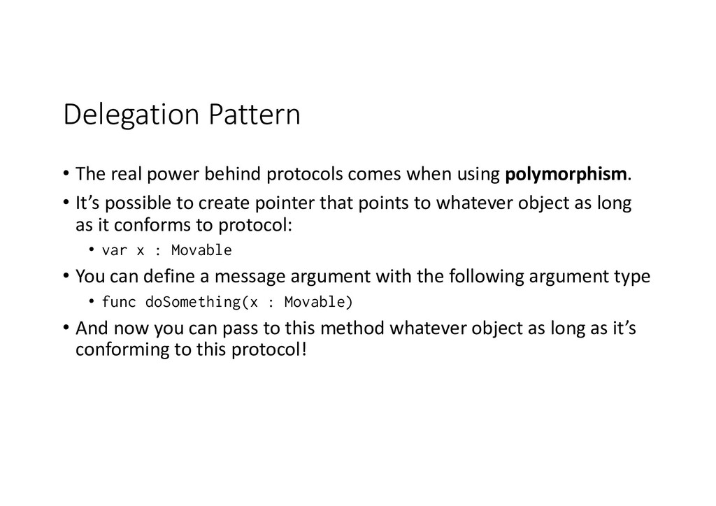 Delegation Pattern • The real power behind prot...