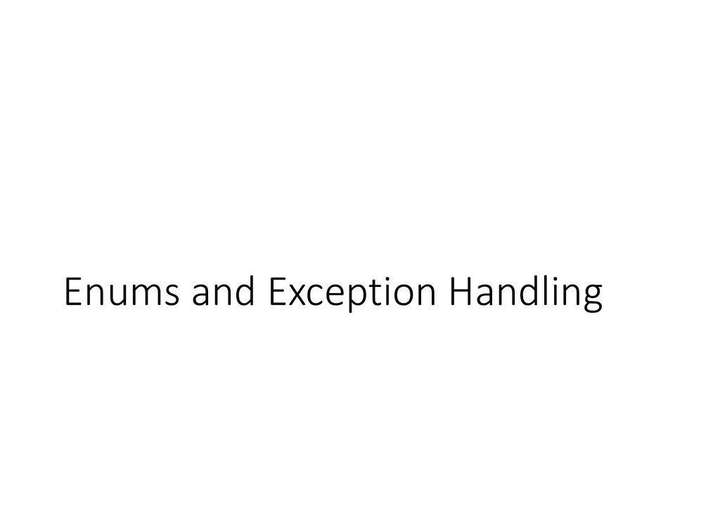 Enums and Exception Handling