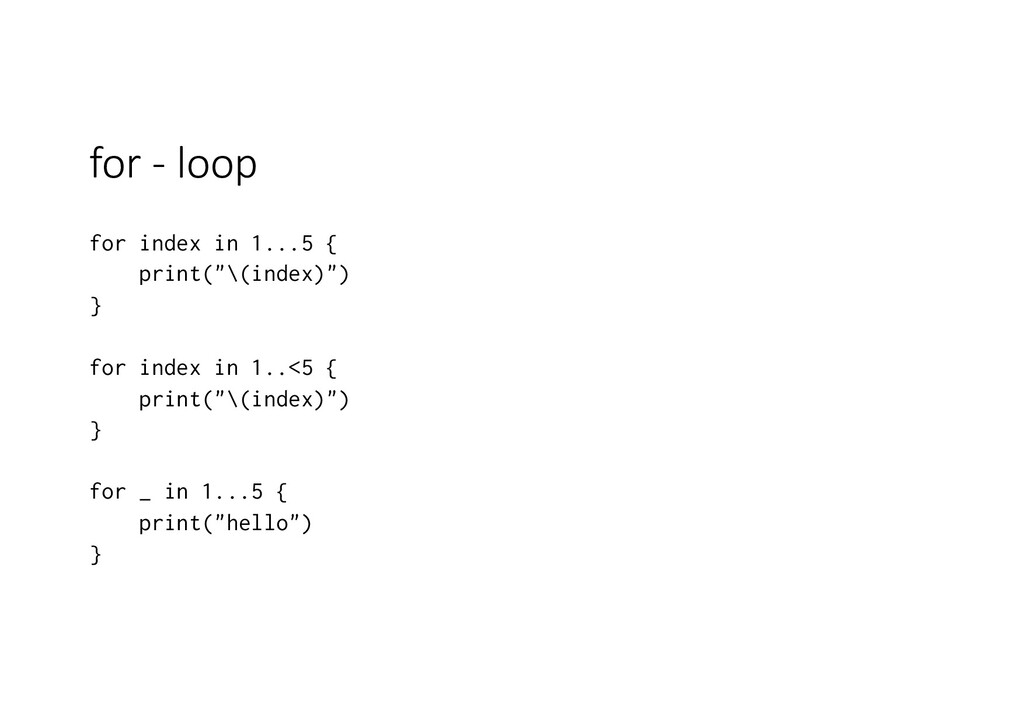 for - loop for index in 1...5 { print(""\(index)...1024|724|?|c76649756bb407c4108e21a71019a581|False|UNLIKELY|0.3285270631313324