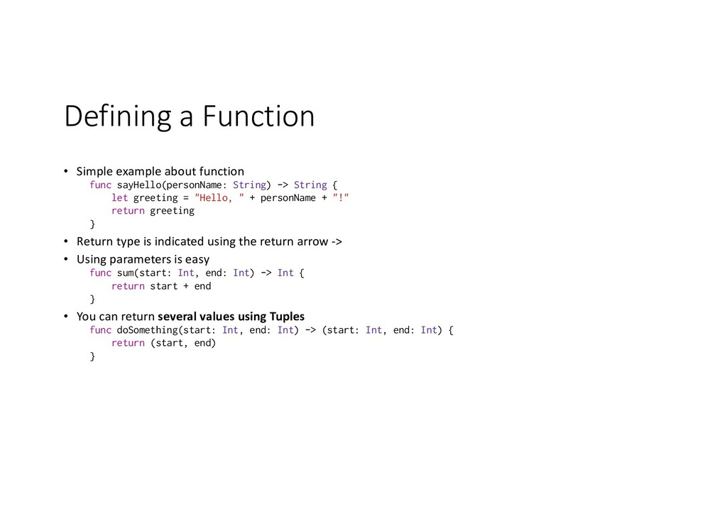 Defining a Function • Simple example about func...