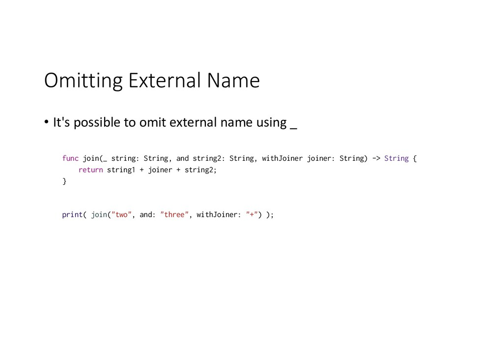 Omitting External Name • It's possible to omit ...