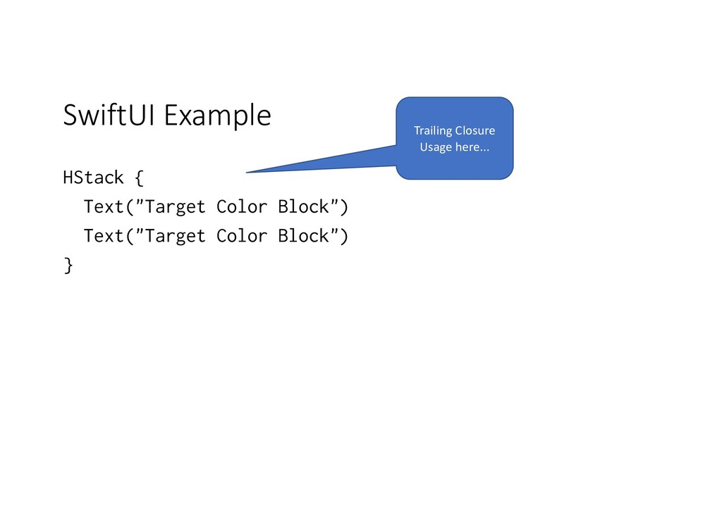 "SwiftUI Example HStack { Text(""Target Color Blo..."