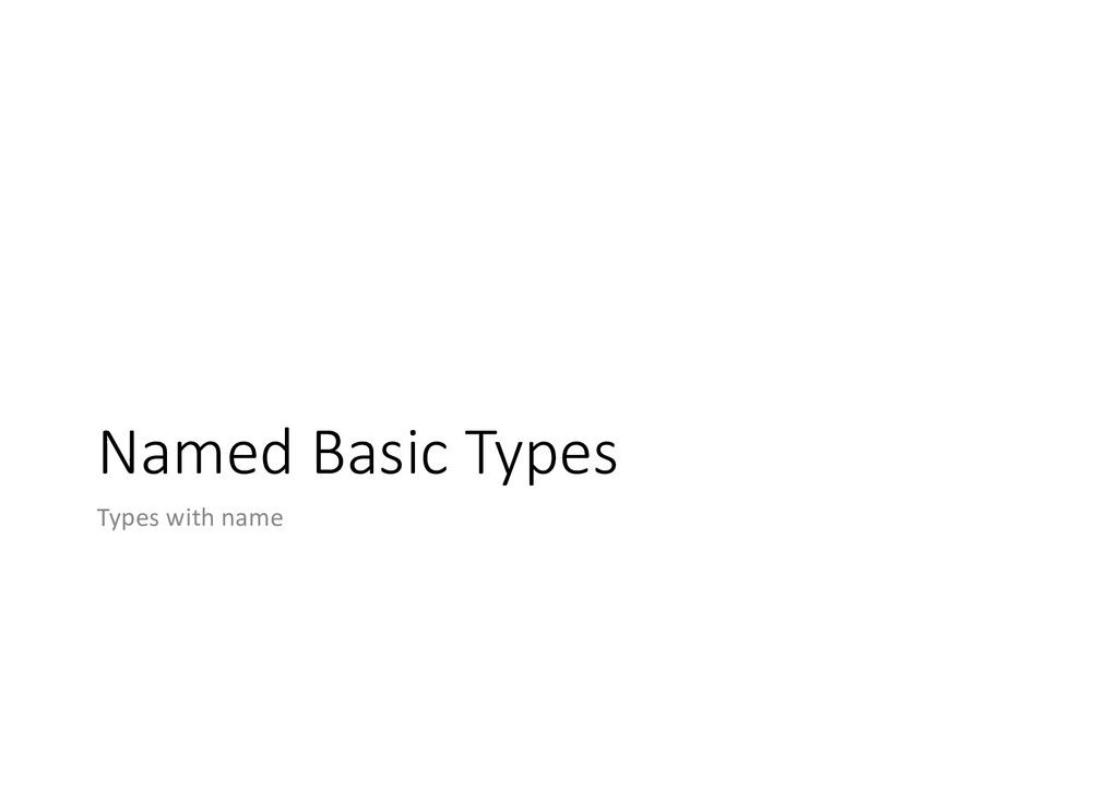 Named Basic Types Types with name