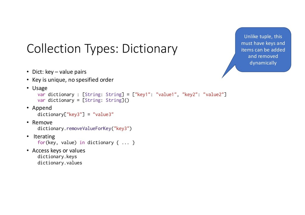Collection Types: Dictionary • Dict: key – valu...