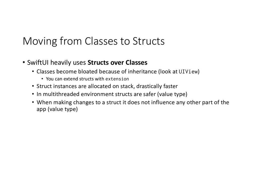 Moving from Classes to Structs • SwiftUI heavil...