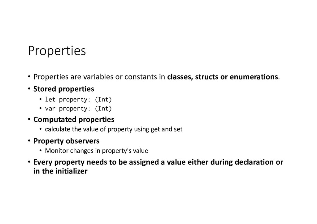 Properties • Properties are variables or consta...
