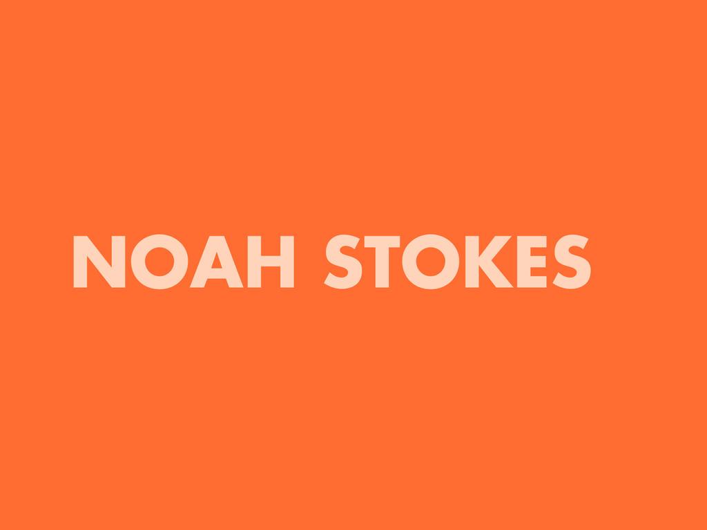 NOAH STOKES