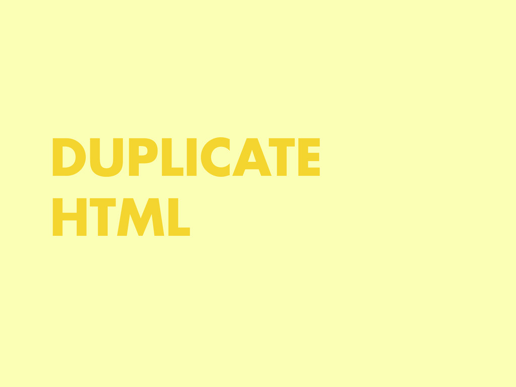 DUPLICATE HTML