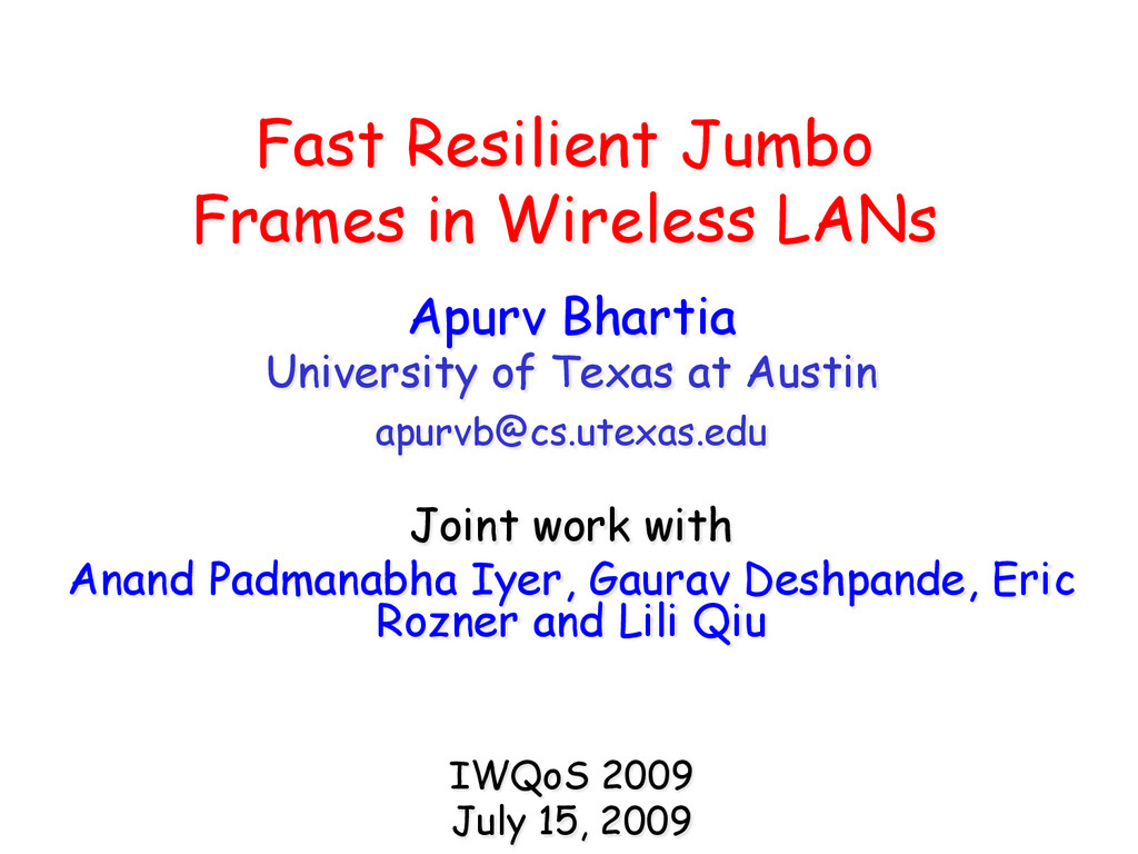 Fast Resilient Jumbo Frames in Wireless LANs Ap...